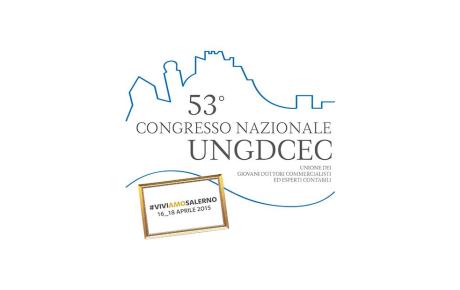 53° congresso nazionale UNGDCEC - Salerno